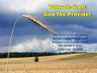 Yahweh- Jireh : God The Provider