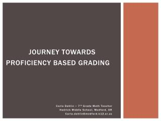 Journey Towards  Proficiency Based Grading