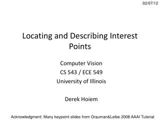 Locating and Describing Interest Points
