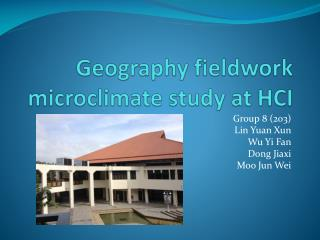 Geography fieldwork microclimate study at HCI