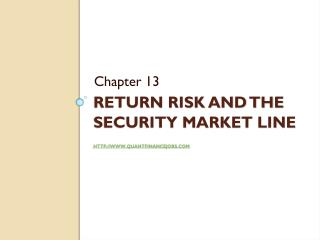 Return risk and the Security market line quantfinancejobs