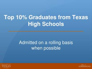 Top 10% Graduates from Texas High Schools