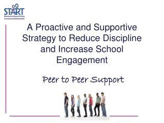 A Proactive and Supportive Strategy to Reduce Discipline and Increase School Engagement