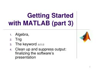Getting Started with  MATLAB ( part 3 )