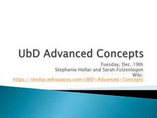 UbD  Advanced Concepts