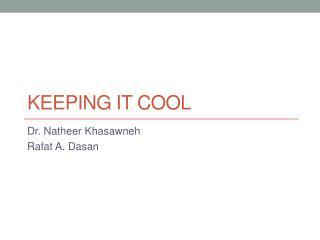 Keeping It Cool