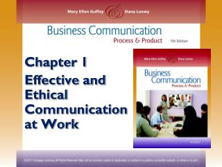 Chapter 1 Effective and Ethical Communication at Work