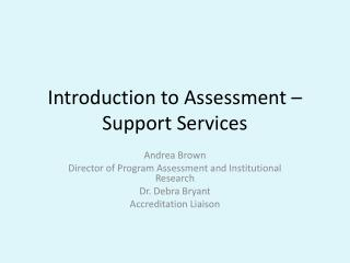 Introduction to Assessment – Support Services