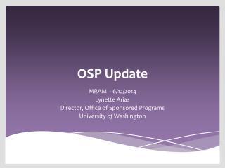OSP Update