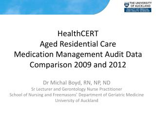 HealthCERT Aged Residential Care Medication Management Audit Data Comparison 2009 and 2012