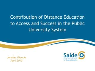 Contribution of Distance Education to Access and Success in the Public University System