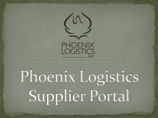 Phoenix Logistics  Supplier Portal