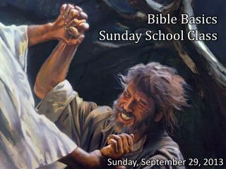 Bible Basics  Sunday School Class