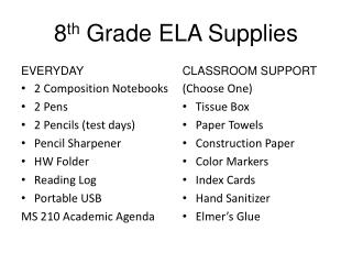 8 th  Grade ELA Supplies