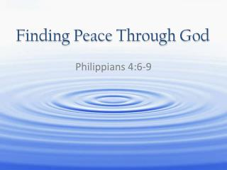 Finding Peace Through God