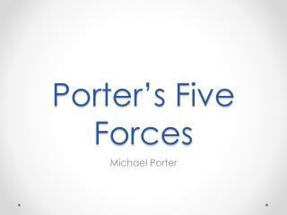 Porter�s Five Forces