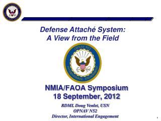 NMIA/FAOA Symposium 18 September, 2012