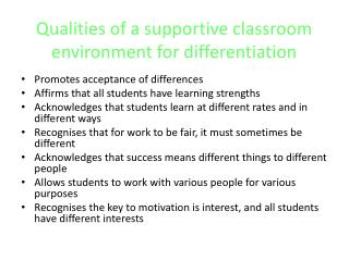 Qualities of a supportive classroom environment for differentiation