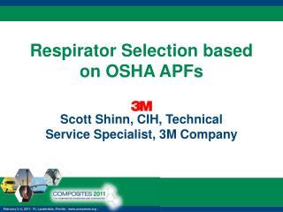 Respirator Selection based on OSHA APFs