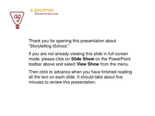 """Thank you for opening this presentation about """"Storytelling iSchool."""""""