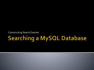 Searching a  MySQL  Database