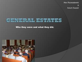General Estates
