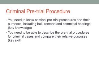 Criminal Pre-trial Procedure