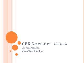 GBK Geometry – 2012-13