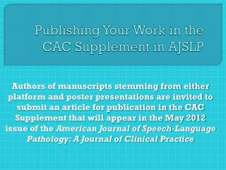 Publishing Your Work in the CAC Supplement in AJSLP