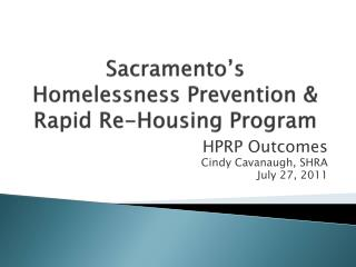 Sacramento's  Homelessness Prevention & Rapid Re-Housing Program