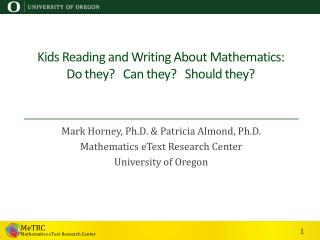 Kids Reading and Writing About Mathematics:  Do  they ?    Can they?    Should  they?