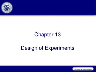 Chapter  13 Design of Experiments