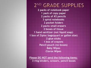 2 nd  Grade supplies