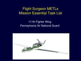 Flight Surgeon METLs Mission Essential Task List