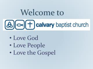 Love God  Love People   Love the Gospel