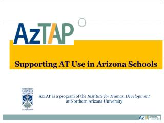 Supporting  AT Use in  Arizona Schools