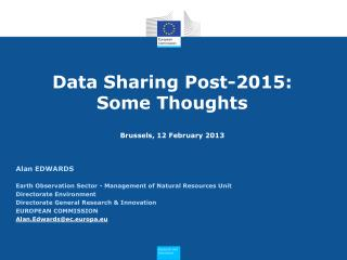 Data Sharing Post-2015: Some Thoughts Brussels,  12 February  2013