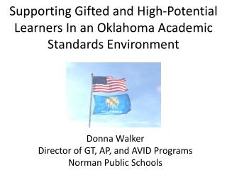 Supporting Gifted and High-Potential Learners In an Oklahoma Academic Standards Environment