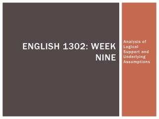 English 1302: Week Nine