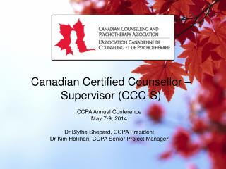 Canadian  Certified Counsellor  – Supervisor (CCC-S)
