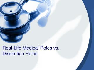 Real-Life Medical Roles vs. Dissection Roles