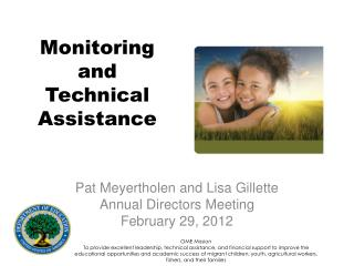 Monitoring  and  Technical Assistance