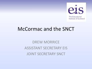 McCormac  and the SNCT