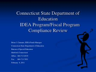 Connecticut State Department of Education IDEA Program/Fiscal Program Compliance Review
