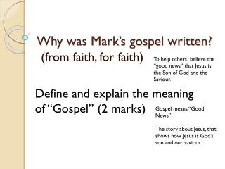 Why was Mark�s gospel written?