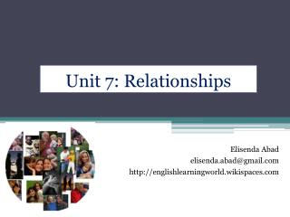 Unit 7: Relationships