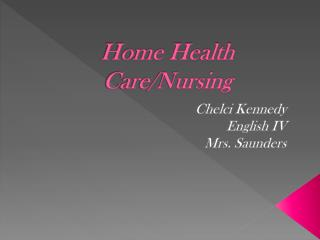 Home Health Care/Nursing