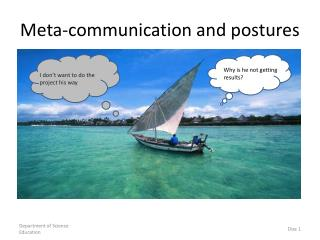 Meta-communication and postures