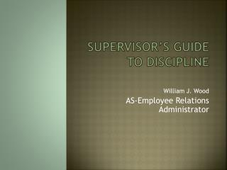 Supervisor's Guide to Discipline