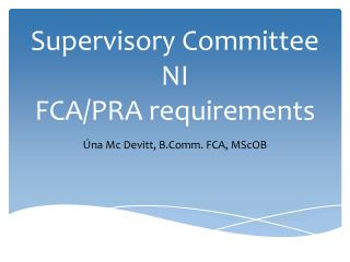 Supervisory Committee NI FCA/PRA requirements
